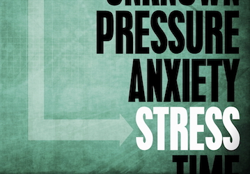 Words: Pressure, anxiety, stress