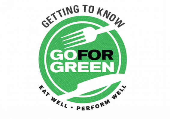 Getting to Know. Go for Green Logo. Eat well. Perform Well.